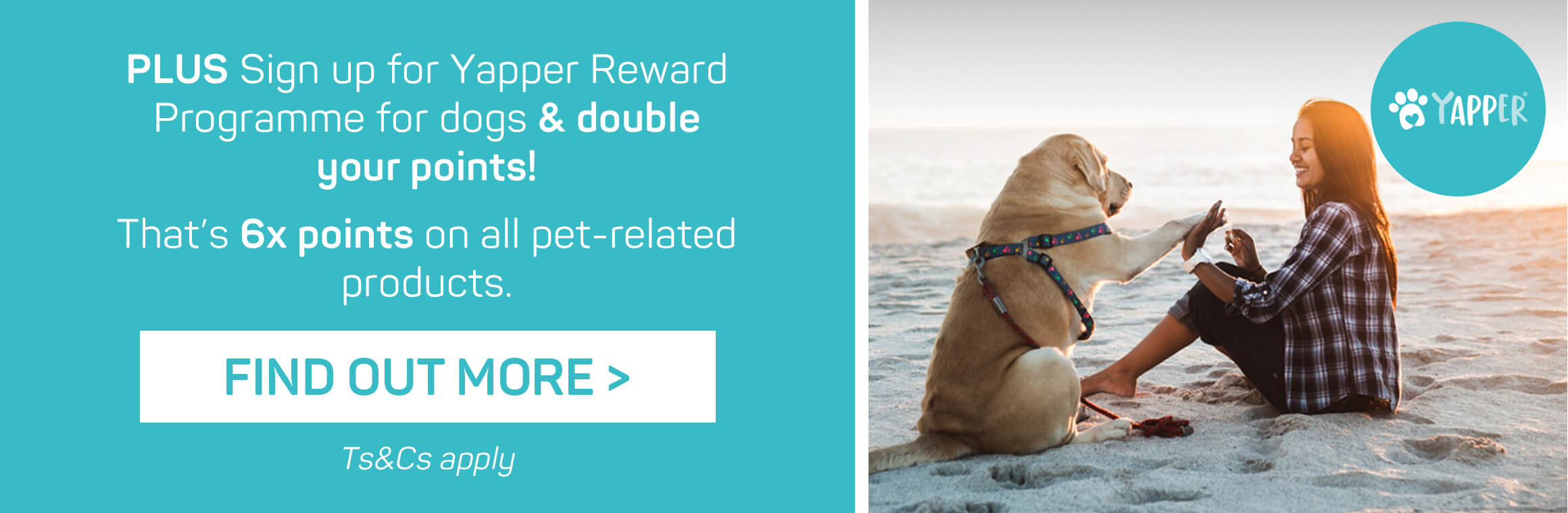 Get DOUBLE points when you sign up to both Pet Club & Yapper!